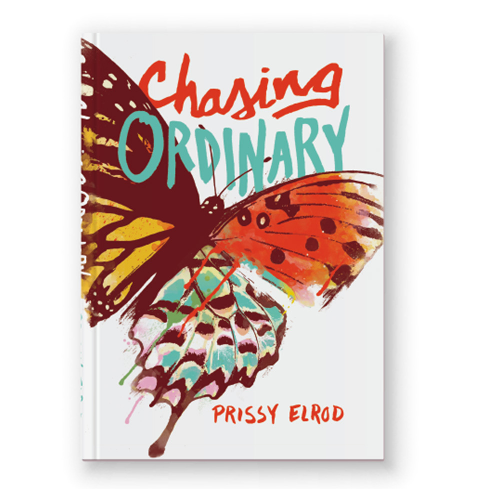 Cover of Prissy Elrod's 2nd Book: Chasing Ordinary.