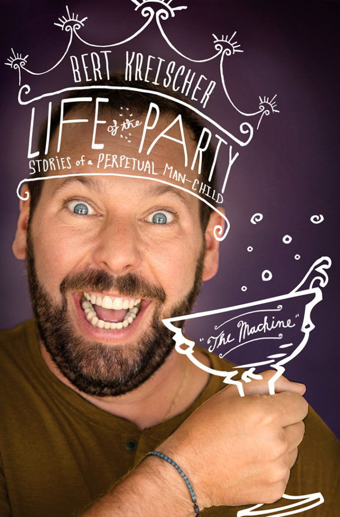 The cover art for Kreischer's book, Life of the Party