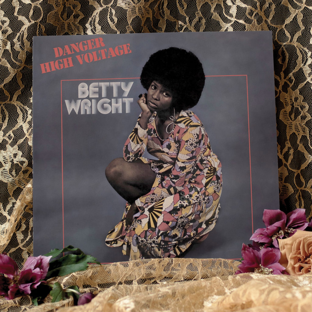Betty Wright Danger High Voltage record